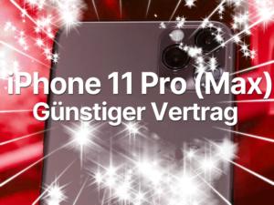 iPhone 11 Pro Max mit Handyvertrag