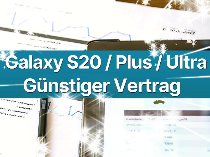 Samsung Galaxy S20 Handyvertrag günstig