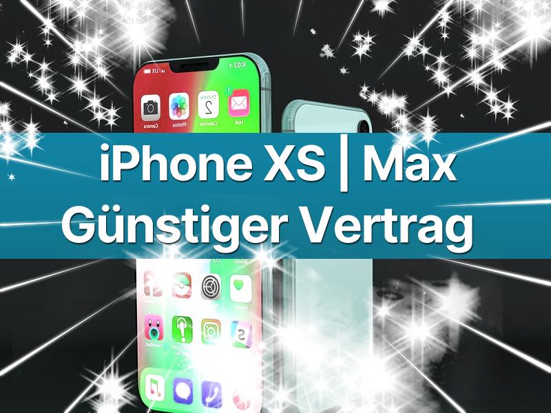 Günstiger iPhone XS Max Handyvertrag