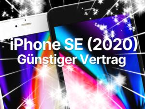 Preisgünstigen iPhone SE Handyvertrag trotz Schufa bestellen